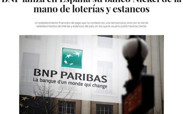 BNP lanza en España su banco Nickel con Fenamix